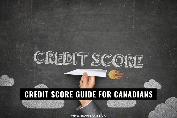 Credit Score Guide For Canadians