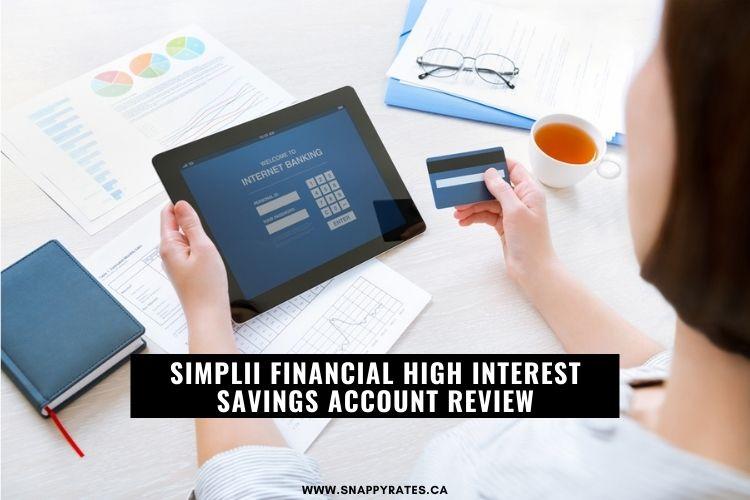 Simplii Financial High Interest Savings Account Review